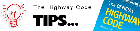 Highway Code Tips